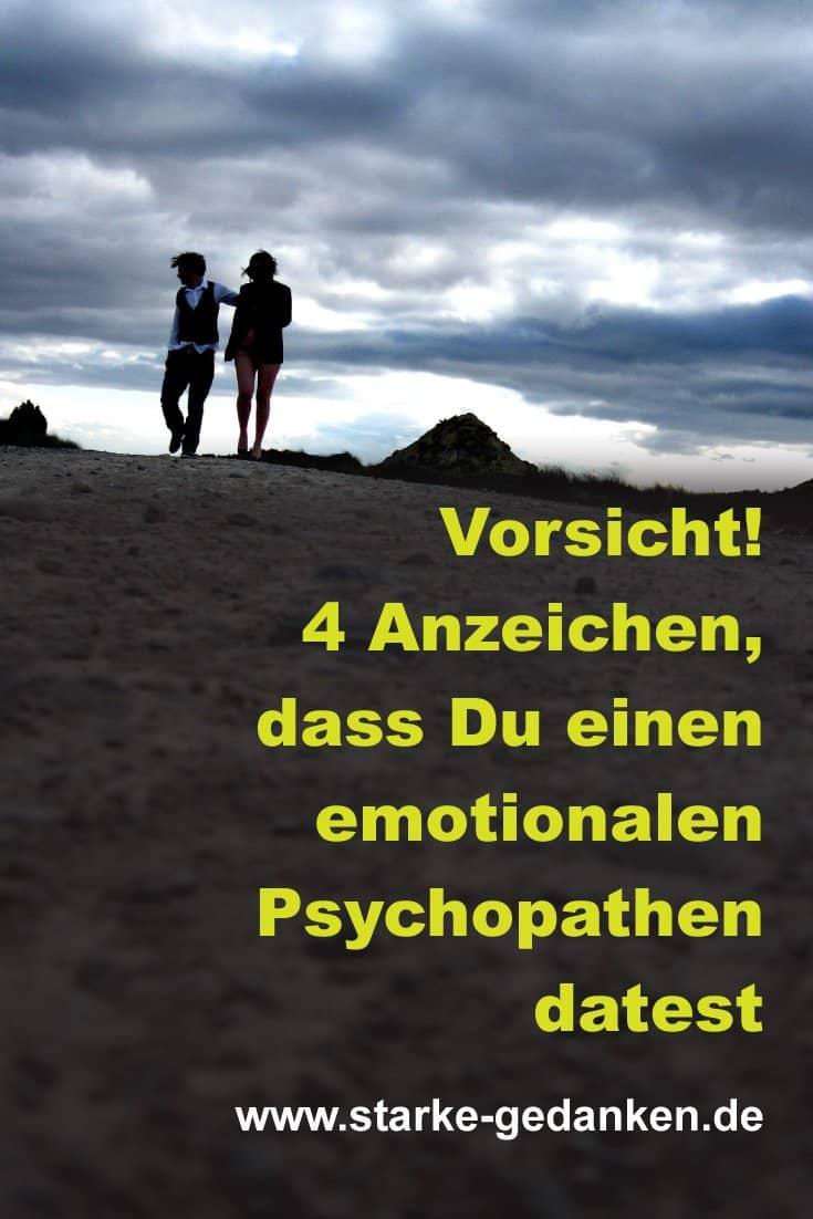 Vorsicht! 4 Anzeichen, dass Du einen emotionalen Psychopathen datest