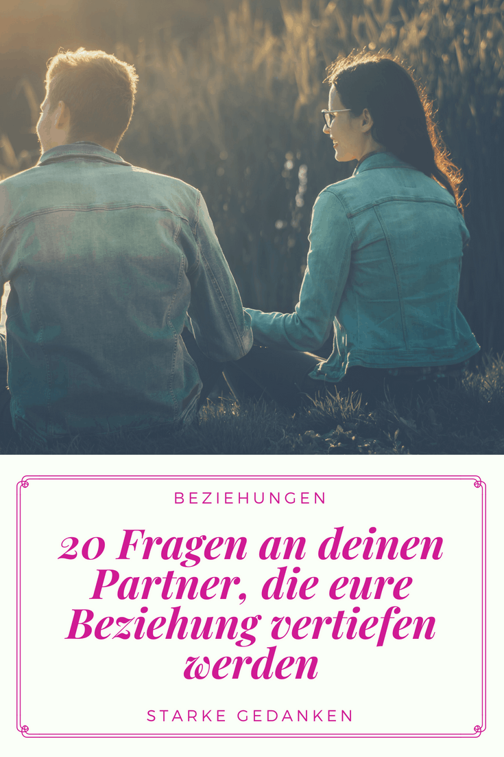 Fragen an den partner zum kennenlernen