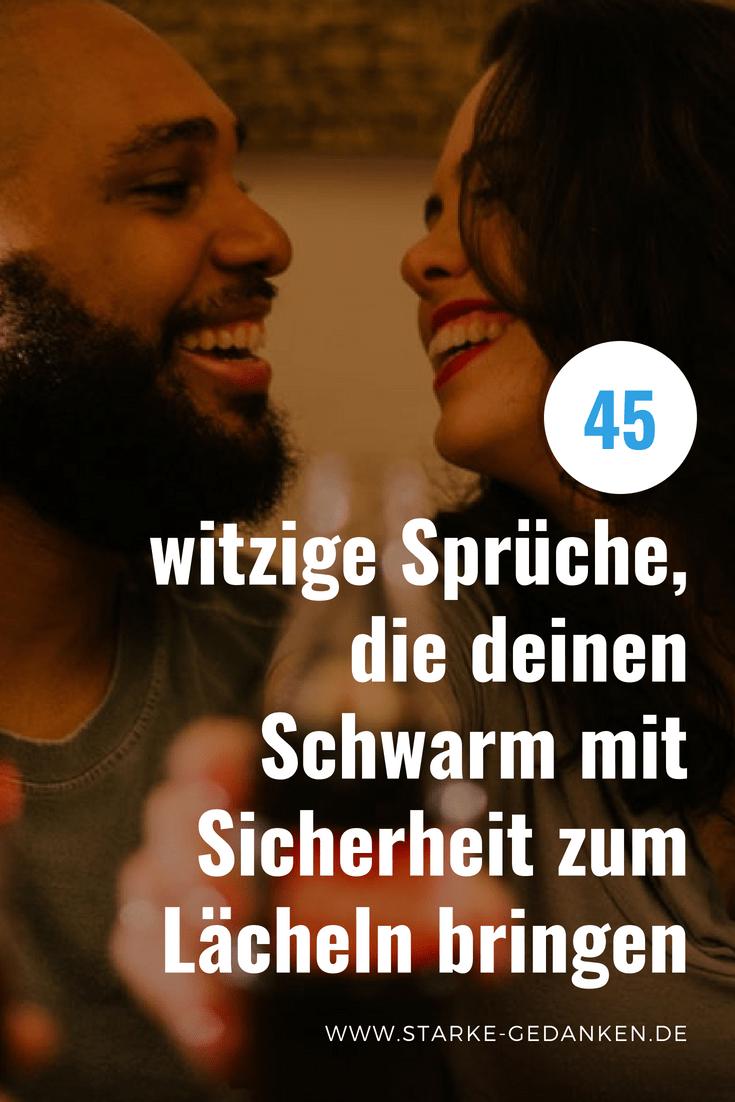 45 Witzige Spruche Die Deinen Schwarm Mit Sicherheit Zum Lacheln