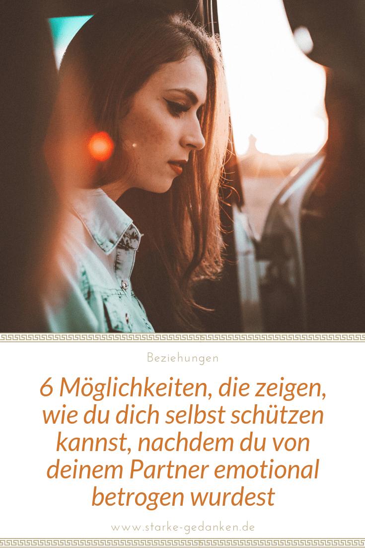 6 Möglichkeiten, die zeigen, wie du dich selbst schützen kannst, nachdem du von deinem Partner emotional betrogen wurdest