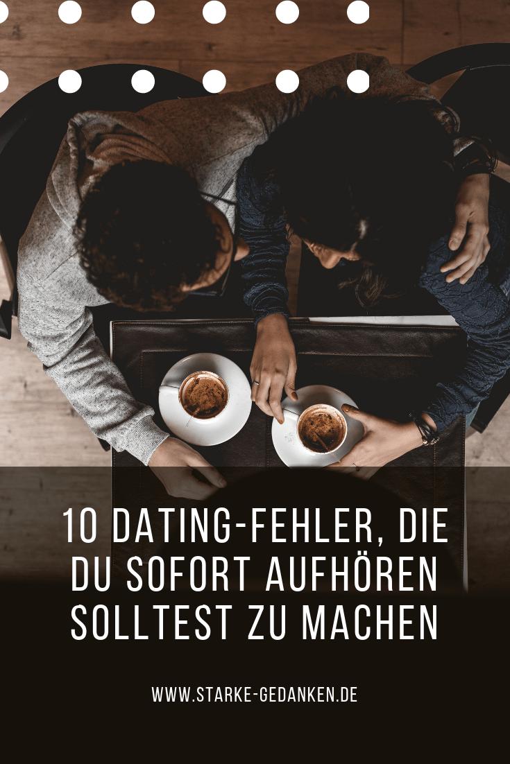 10 Dating-Fehler, die du sofort aufhören solltest zu machen