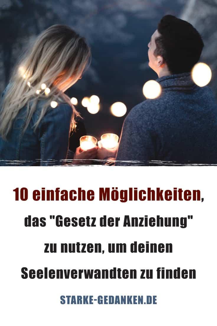 """10 einfache Möglichkeiten, das """"Gesetz der Anziehung"""" zu nutzen, um deinen Seelenverwandten zu finden"""