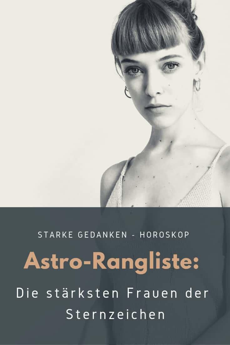 Astro-Rangliste: Die stärksten Frauen der Sternzeichen