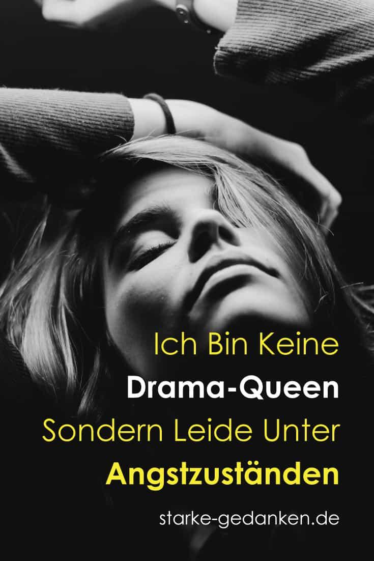Ich bin keine Drama-Queen, sondern leide unter Angstzuständen