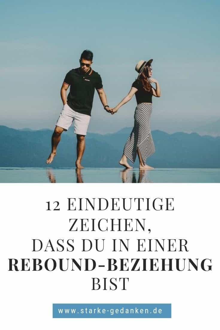 12 eindeutige Zeichen, dass du in einer Rebound-Beziehung bist