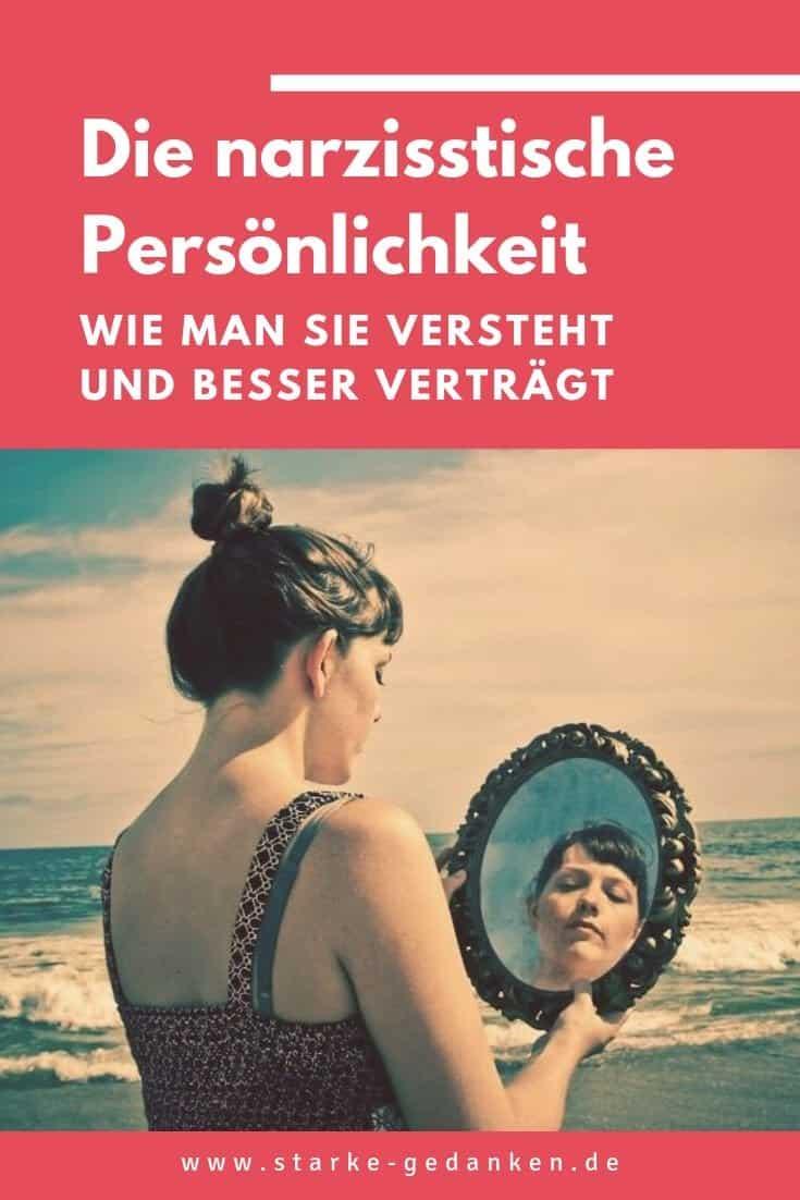 Die narzisstische Persönlichkeit: Wie man sie versteht und besser verträgt