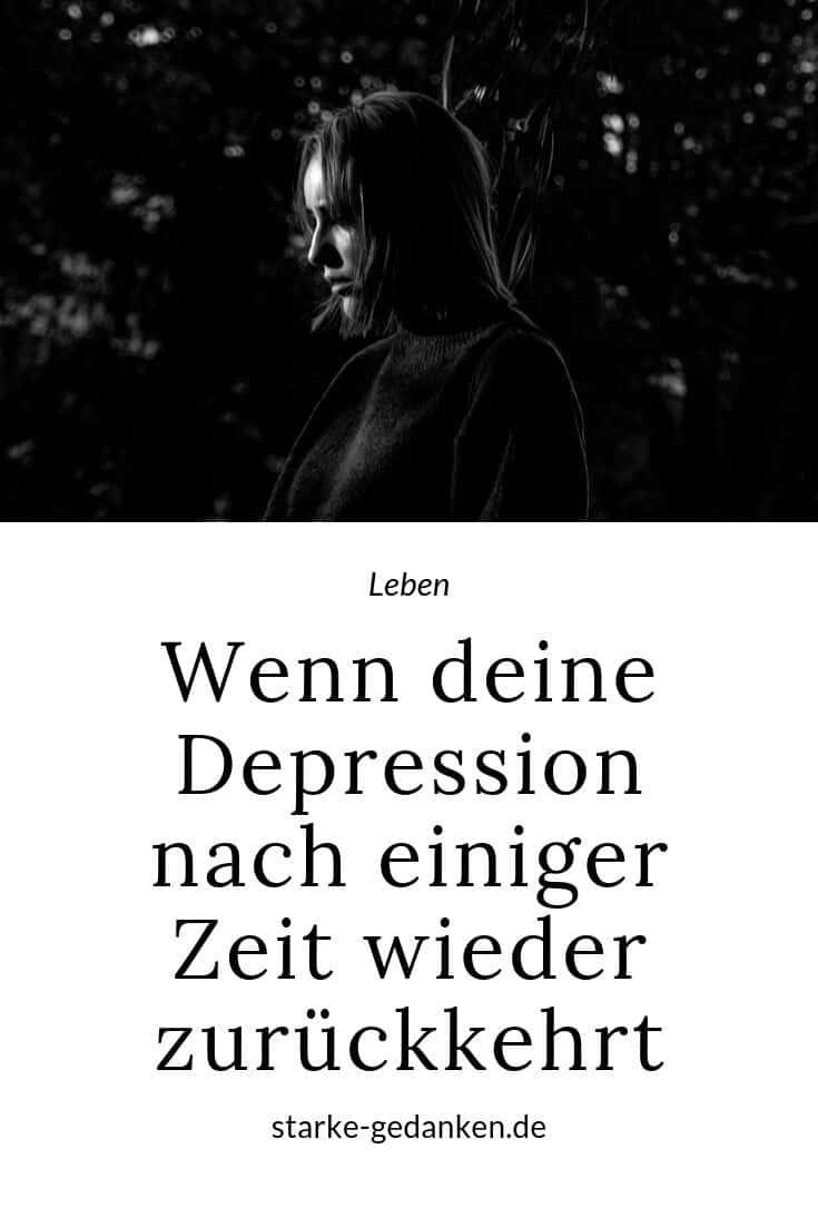 Wenn deine Depression nach einiger Zeit wieder zurückkehrt