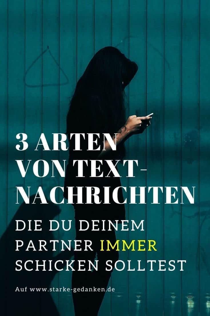 3 Arten von Textnachrichten, die Du Deinem Partner immer schicken solltest