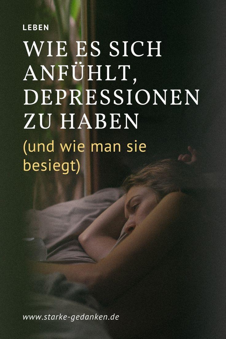 Wie es sich anfühlt, Depressionen zu haben (und wie man sie besiegt)
