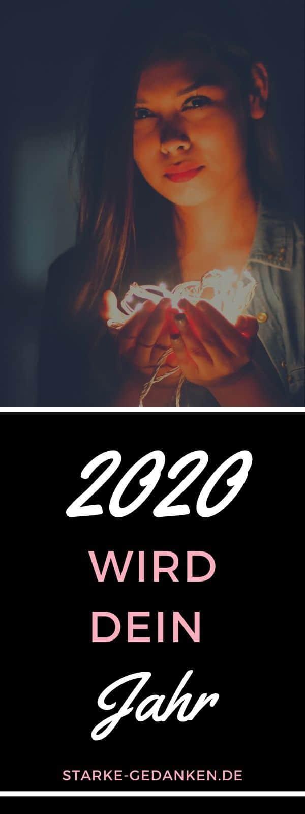 2020 wird dein Jahr