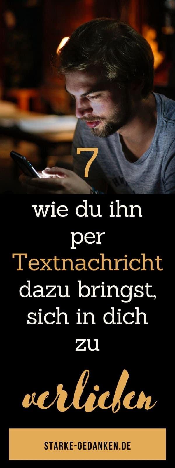 7 Wege, wie du ihn per Textnachricht dazu bringst, sich in dich zu